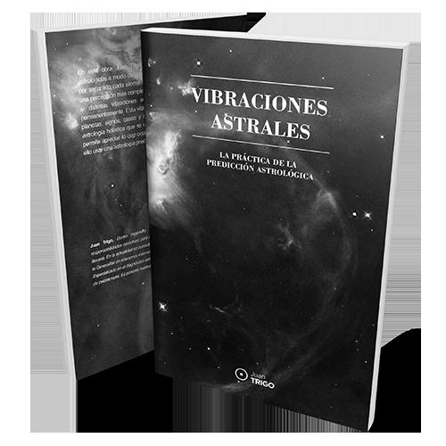 Vibraciones Astrales – La práctica de la predicción astrológica (Libro en formato PDF)
