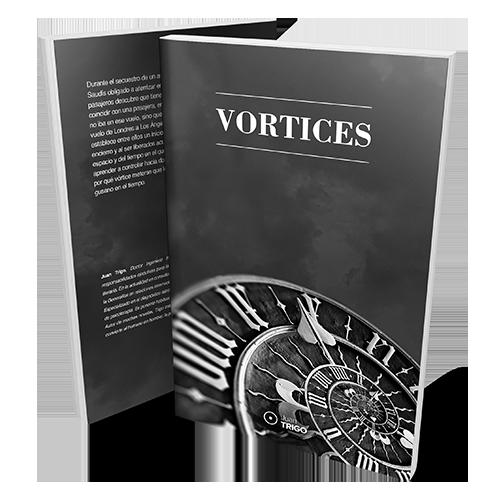 Vórtices – Canales en el Espacio-Tiempo
